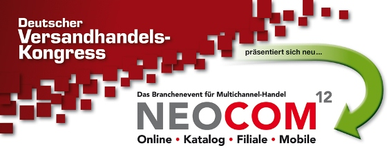 Deutscher Versandhandelskongress Neocom 2012 in Wiesbaden