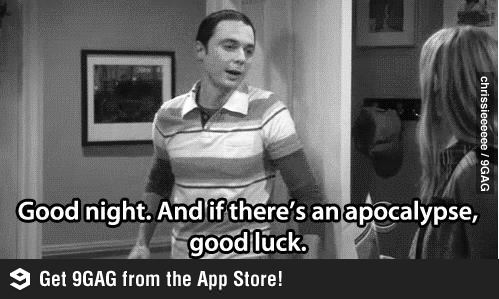 Sheldon on the Apocalypse
