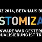 Noch 1 Monat bis zur Mass Customization 2014 in Berlin