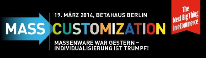 Mass Customization Berlin 2014