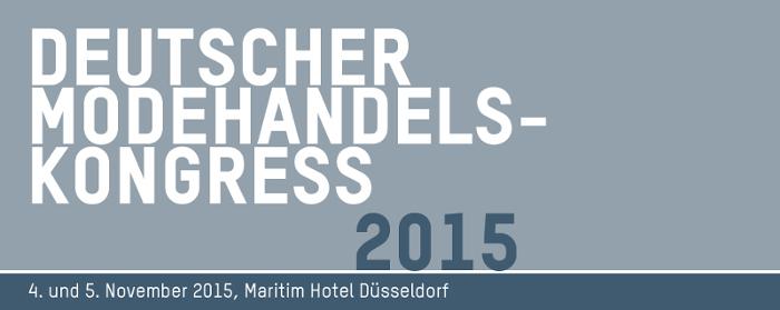 Den Spannungsbogen zwischen lokalem und digitalem Business finden: Deutscher Modehandels-Kongress 2015