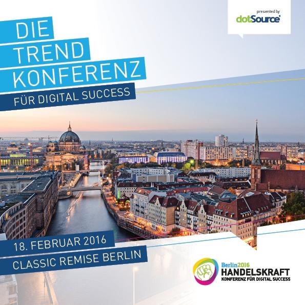Digital Success auf der Überholspur: Die Handelskraft 2016 Konferenz