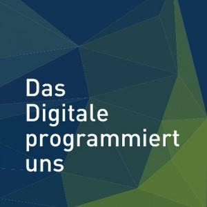 das-digitale-programmiert-uns