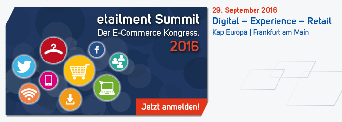 Quelle: eTailment Summit