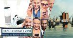 Digital-Business-Kompass: Handelskraft 2018 »Vorwärts zur digitalen Exzellenz« jetzt als Download verfügbar