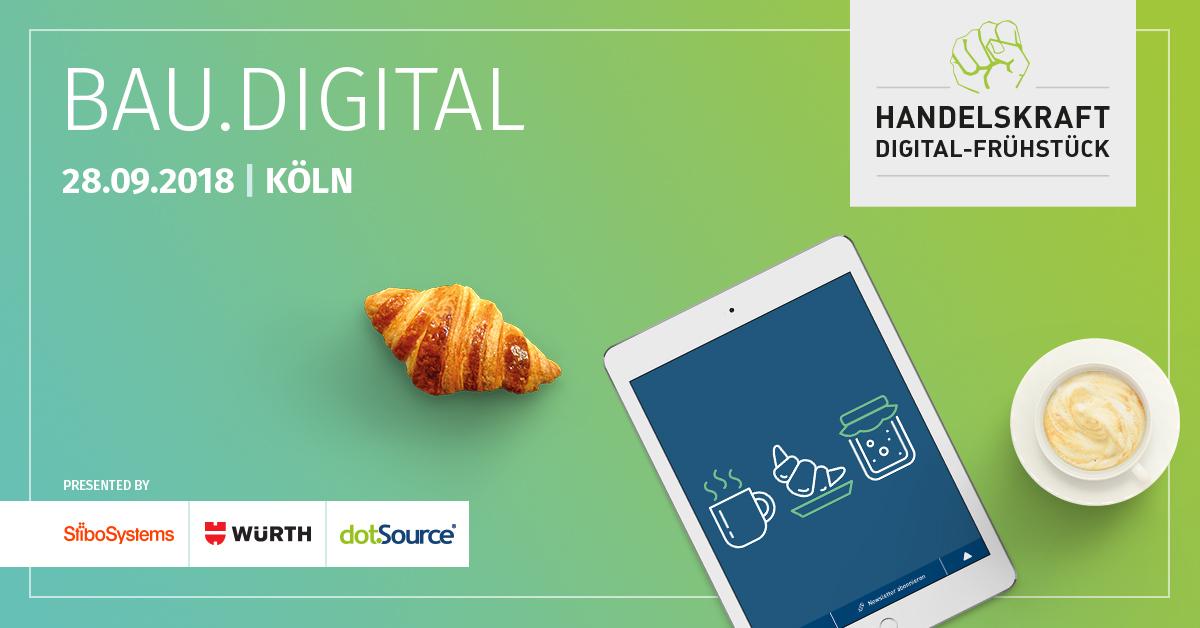 Handelskraft Digital-Frühstück »BAU.digital« am 28. September in Köln [Last Call]