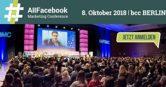 All Facebook Marketing Conference 2018 [Eventtipp]