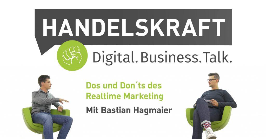 Handelskraft Digital Business Talk mit Bastian Hagmaier