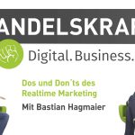 Dos und Dont's des Realtime Marketing. »Digital Business Talk« mit Bastian Hagmaier