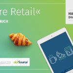 »Future Retail« Handelskraft Digital-Frühstück in Zürich [Last Call]