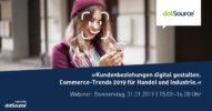 »Kundenbeziehungen digital gestalten. Commerce-Trends 2019 für Handel und Industrie.« [Webinar]