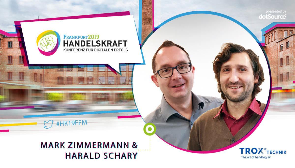 »Die Digitalisierung ermöglicht extern und intern enorme Synergieeffekte« – Interview mit Handelskraft-Speakern Mark Zimmermann und  Harald Schary