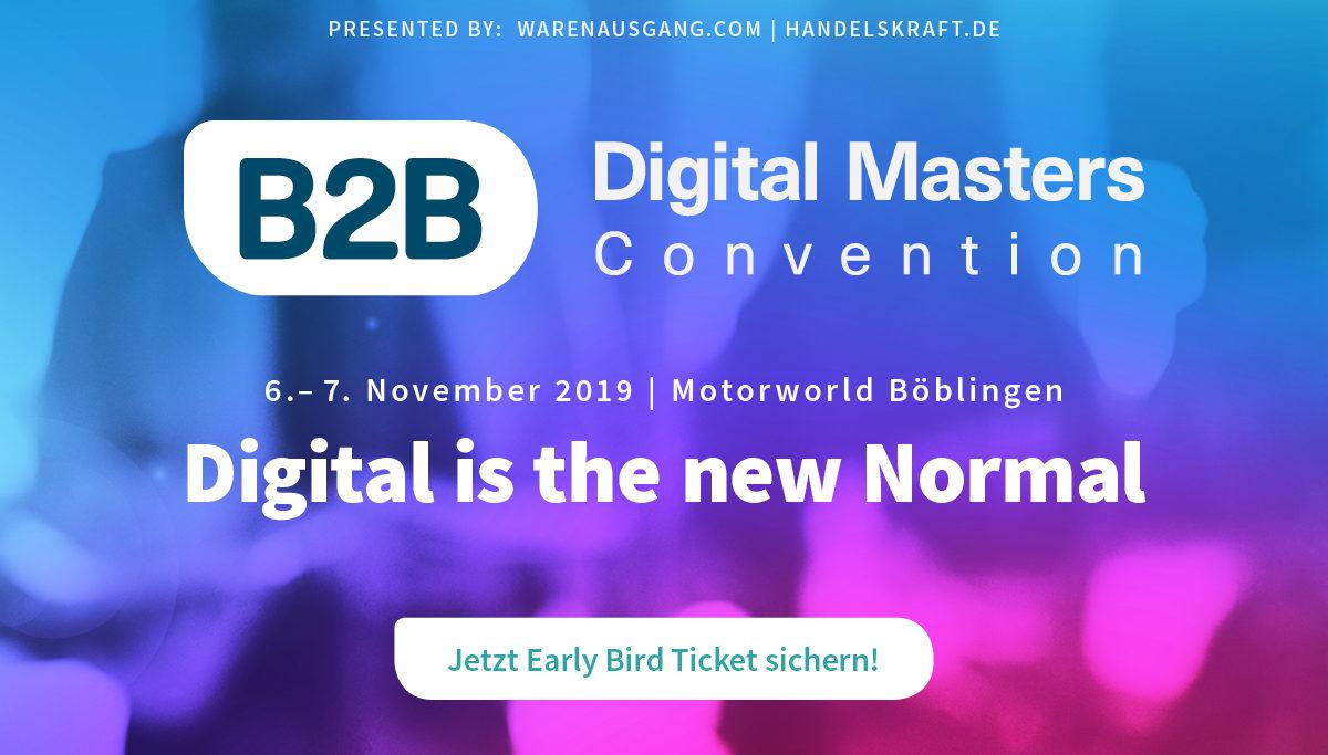 B2B Digital Masters Convention 2019 – Jetzt letzte Early Bird Tickets sichern!