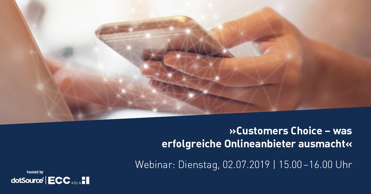 Webinar: »Customers' Choice – was erfolgreiche Online-Anbieter ausmacht« [Last Call]