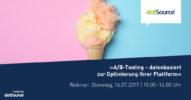 Webinar: »A/B-Testing – datenbasiert zur Optimierung Ihrer Plattform« [Last Call]