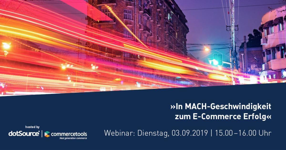»In MACH-Geschwindigkeit zum E-Commerce Erfolg« [Webinar]