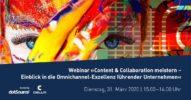 »Content & Collaboration meistern – Einblick in die Omnichannel-Exzellenz führender Unternehmen« [Webinar]