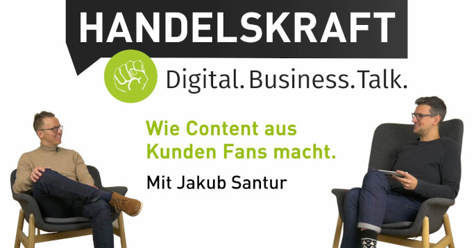 Handelskraft#006: Relevant. Emotional. Personalisiert. Content-Management 2020. Mit Jakub Santur.