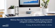 »Remote-Organisation: Digitale Zusammenarbeit erfolgreich einführen und langfristig nutzen« [Webinar]