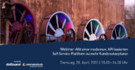 Webinar »Mit einer modernen, API-basierten Self-Service-Plattform zu mehr Kundenakzeptanz« [Last Call]