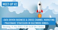 »Data Driven Business & Cross Channel Marketing – Praxisnahe Strategien im Buzzword-Bingo« [Salesforce Meet-up #2]