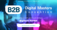 B2B Digital Masters Convention – Jetzt noch kostenfreie Tickets sichern! [Last Call]