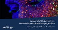 »SAP Marketing Cloud – Personalisierte Kundenerfahrungen gestalten« [Webinar]