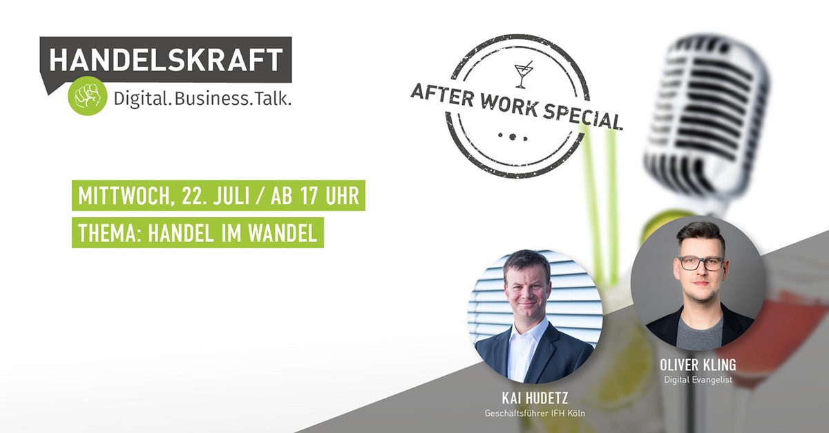 Digital. Business. Talk. – Afterwork Special #6 Handel im Wandel