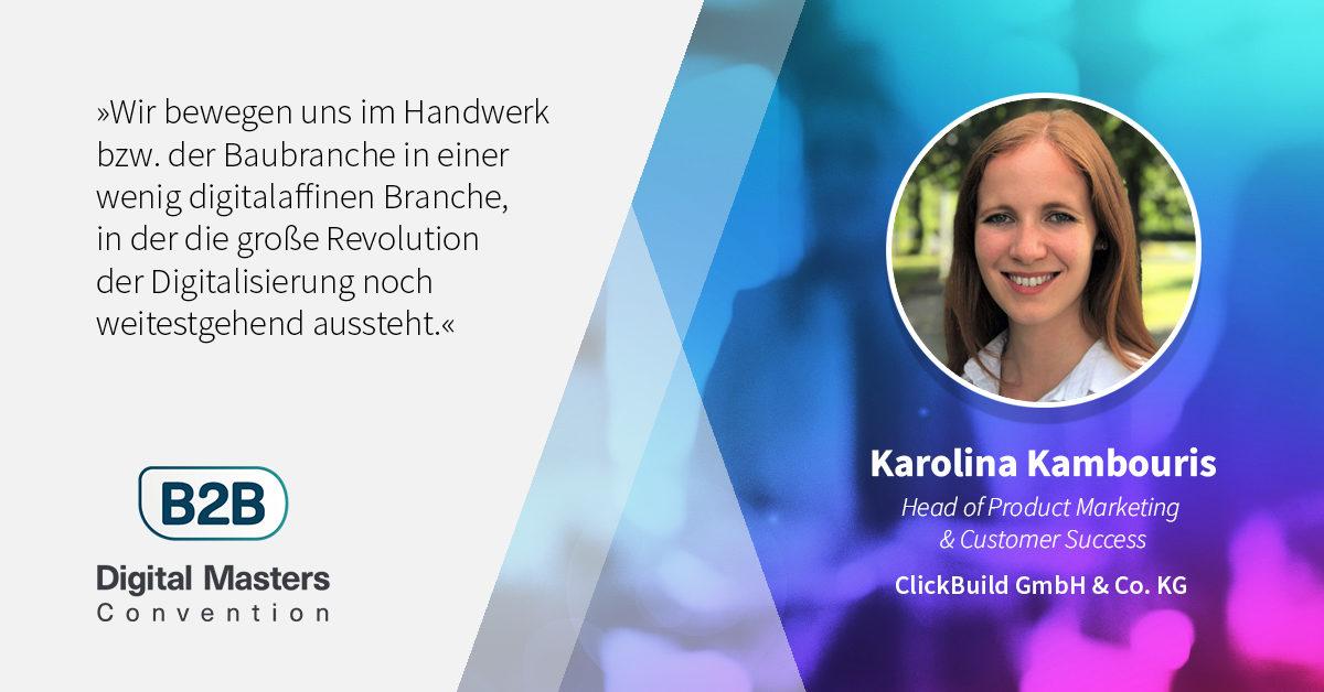 Revolution im Bauwesen: Wie ClickBuild das Dachdeckerhandwerk digitalisiert – B2BDMC20-Speakerin Karolina Kambouris [Interview]