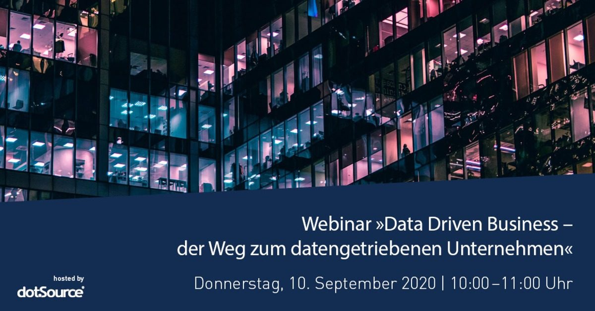 »Data Driven Business – der Weg zum datengetriebenen Unternehmen« [Webinar]