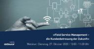 Field Service Management – die Kundenbetreuung der Zukunft [Webinar]