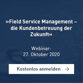 »Field Service Management – die Kundenbetreuung der Zukunft«[Webinar]