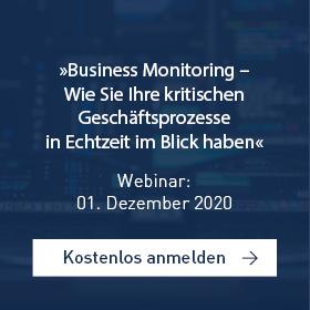 »Business Monitoring – Wie Sie Ihre kritischen Geschäftsprozesse in Echtzeit im Blick haben«[Webinar]