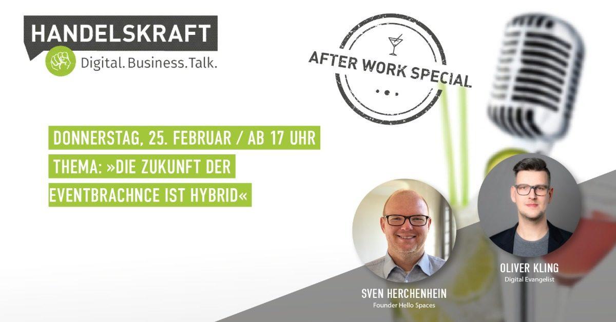 Digital. Business. Talk. Afterwork Special #12 Die Zukunft der Eventbranche ist hybrid