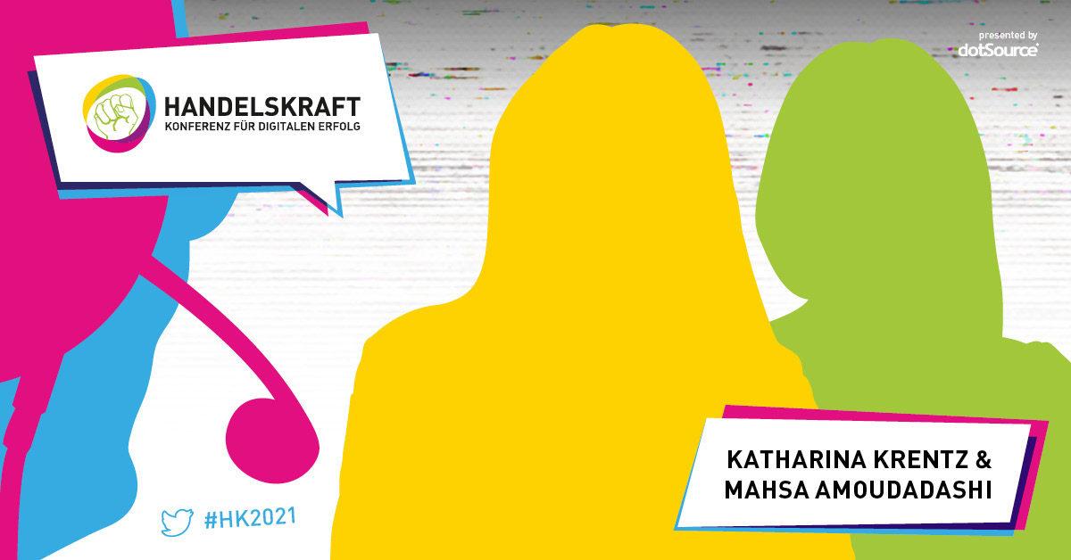 Digitale Freiheit #3 Digital Leadership – Das Handelskraft Digital.Business.Talk. Special mit Katharina Krentz und Mahsa Amoudadashi