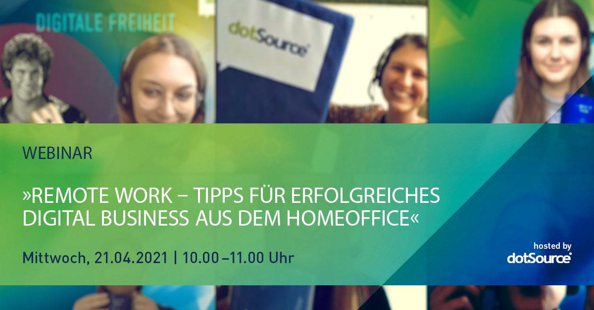 »Remote Work – Tipps für erfolgreiches Digital Business aus dem Homeoffice« [Webinar]
