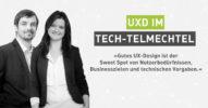 Tech und UXD zusammen denken und gestalten: UX- und Webdesign im Tech-telmechtel [Interview]