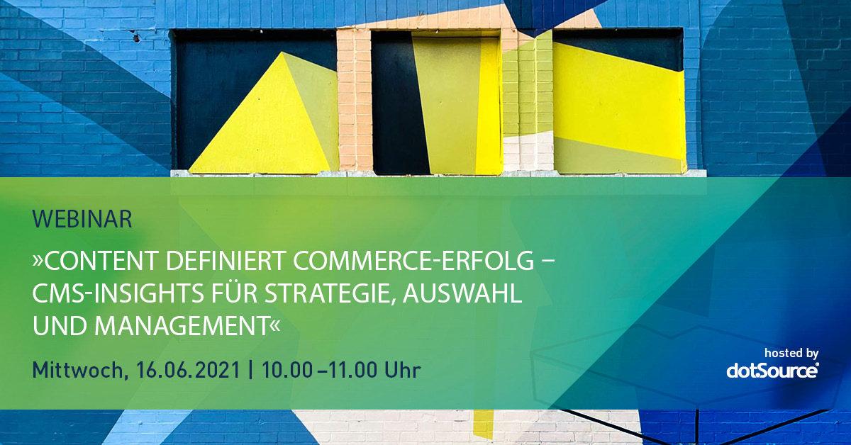 »Content definiert Commerce-Erfolg – CMS-Insights für Strategie, Auswahl und Management« [Webinar]