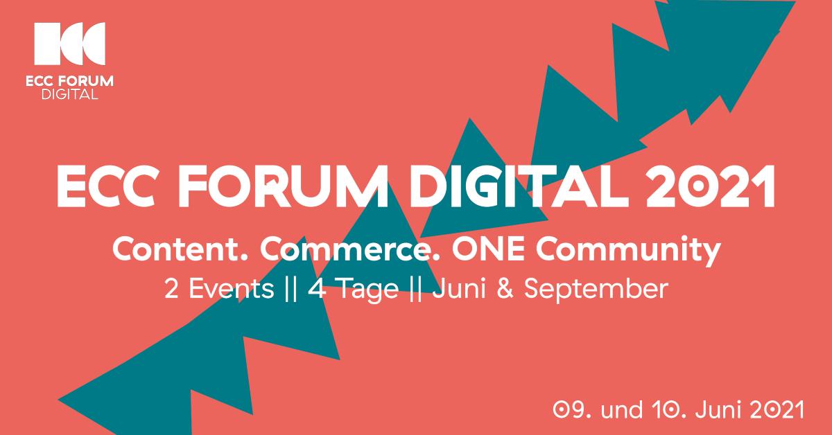 Personal. Live. Interactive. – ECC-Forum Digital 2021 [Save the date]