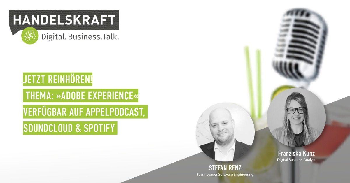 Adobe Experience im Handelskraft Digital.Business.Talk mit Stefan Renz