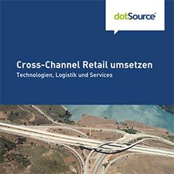 Cross-Channel Retail umsetzen Whitepape