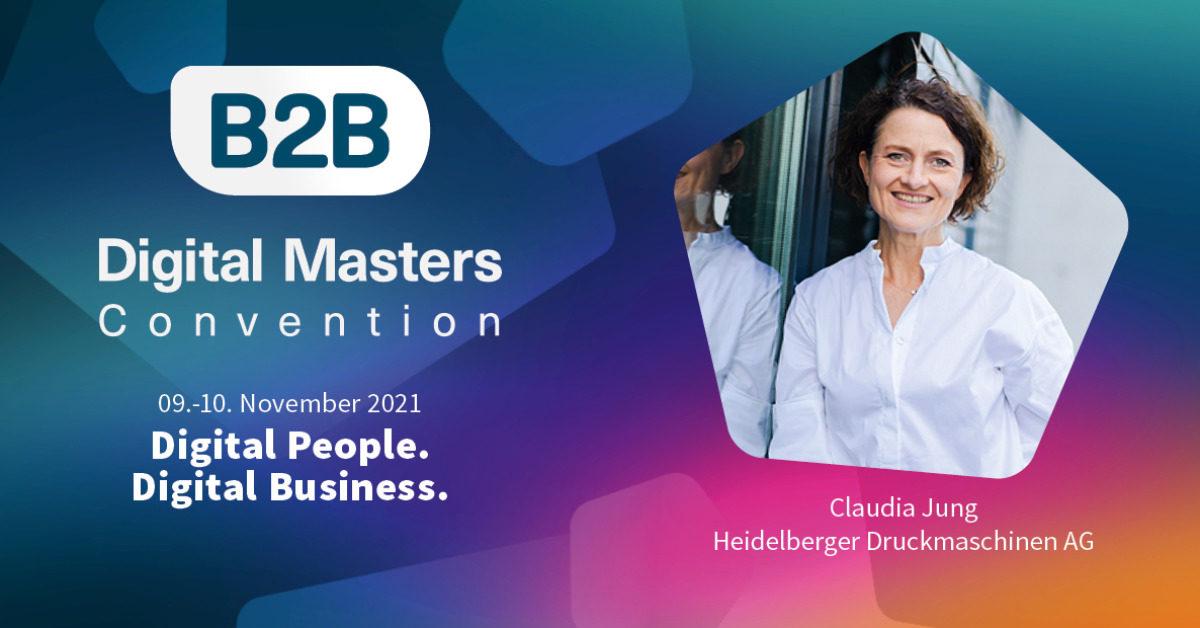 »Innovationskraft steckt in unserer DNA«– B2B DMC 21-Speakerin Claudia Jung, Heidelberger Druckmaschinen AG [Interview]