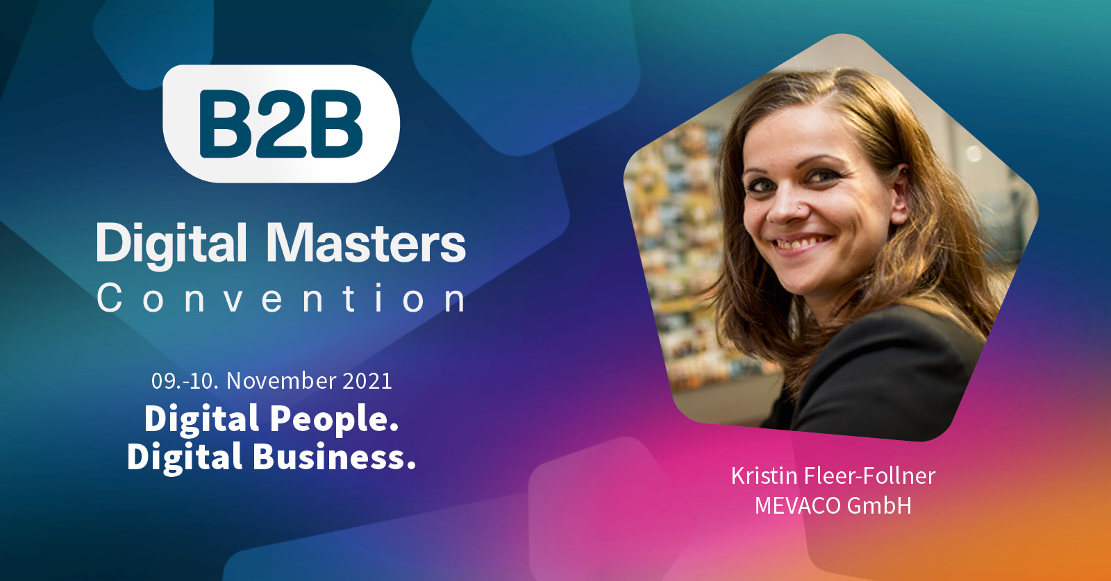 Interview B2BDMC21 Kristin FleerFollner MEVACO