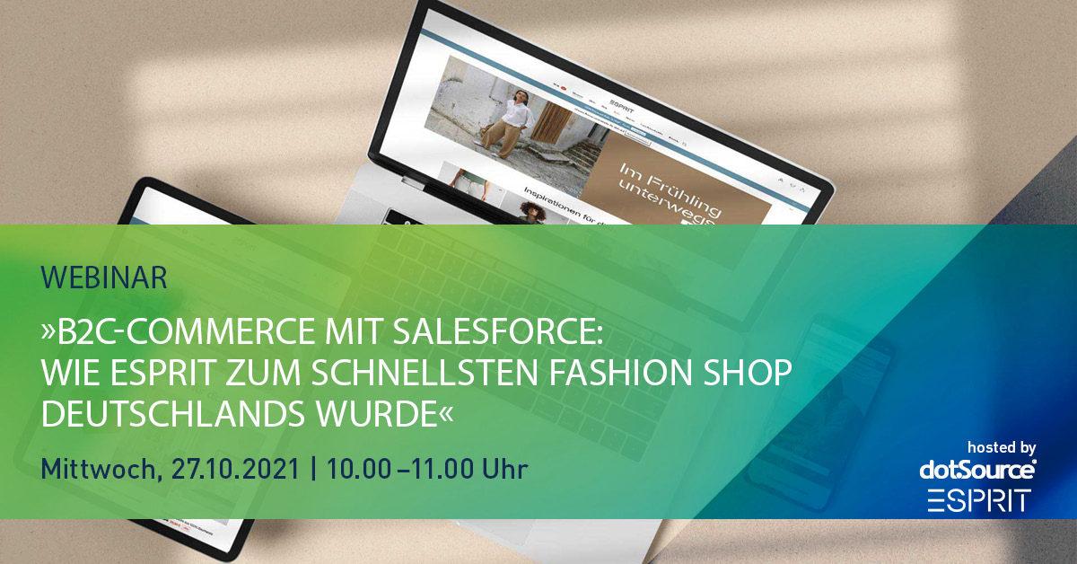 B2C-Commerce mit Salesforce: Wie ESPRIT zum schnellsten Fashion Shop Deutschlands wurde [Webinar]